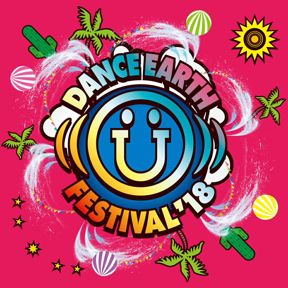 DANCE EARTH FESTIVAL 2018(Blu-ray Disc2枚組+CD)(初回受注限定盤)【Blu-ray】