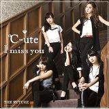 【楽天ブックスならいつでも送料無料】I miss you/THE FUTURE (初回限定盤A CD+DVD) [ ℃-ute ]