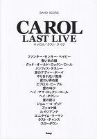 CAROL LAST LIVE