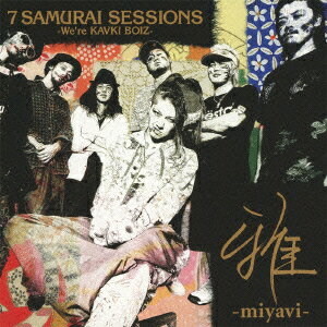 7 SAMURAI SESSIONS -We're KAVKI BOIZ-画像