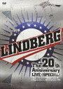 LINDBERG 20th Annive