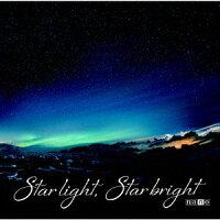 Star light,Star bright (ナノ盤)