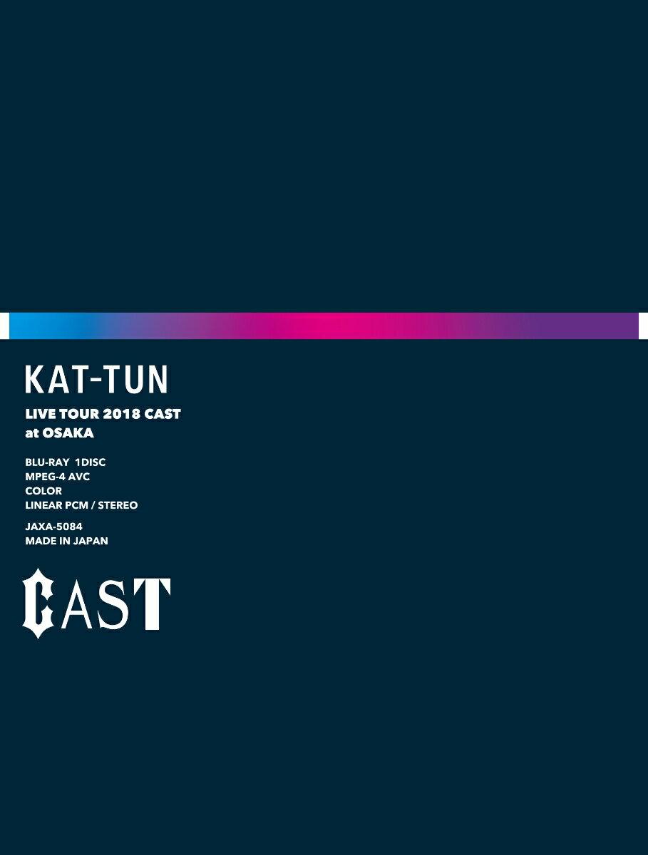 KAT-TUN LIVE TOUR 2018 CAST(Blu-ray 完全生産限定盤)【Blu-ray】
