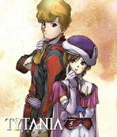 TYTANIA タイタニア 5【Blu-rayDisc Video】