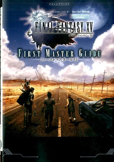 絵本・児童書・図鑑, その他 FINAL FANTASY XV PS4Xbox One FIRST MASTER GUIDE V V