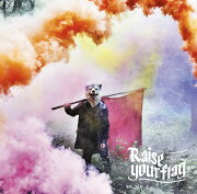 Raise your flag (初回限定盤 CD+DVD)