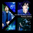 "JUNG YONG HWA JAPAN CONCERT 2017 ""Summer Calling"" Live at World Hall in Kobe [ ジョン・ヨンファ ]"