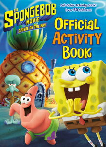 The Spongebob Movie: Sponge on the Run: Official Activity Book (Spongebob Squarepants) SPONGEBOB MOVIE SPONGE ON THE [ Golden Books ]