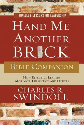 Hand Me Another Brick Bible Companion: Timeless Lessons on Leadership画像