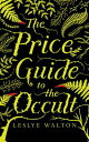 The Price Guide to the Occult PGT THE OCCULT LIB/E 6D [ Leslye Walton ]