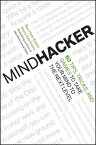 Mindhacker: 60 Tips, Tricks, and Games to Take Your Mind to the Next Level MINDHACKER [ Ron Hale-Evans ]