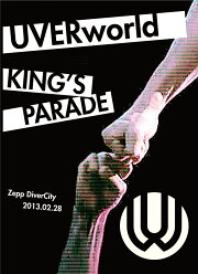UVERworld KING'S PARADE Zepp DiverCity 2013.02.28 【初回生産限定盤】