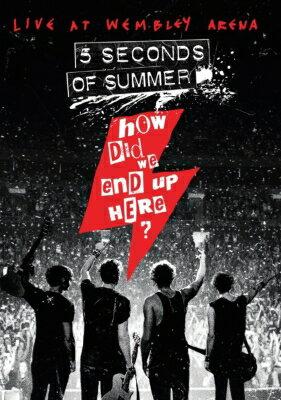 【輸入盤】How Did We End Up Here? 5 Seconds Of Summer Live: At Wembley Arena画像