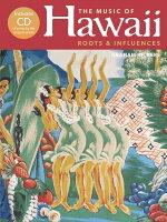 【輸入楽譜】ハワイアン・ミュージック - ルーツと影響(メロディ・ラインとウクレレ)/Vickers編(CD付)