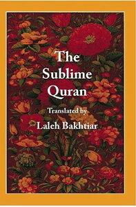 The Sublime Quran SUBLIME QURAN [ Laleh Bakhtiar ]