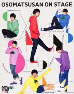 おそ松さん on STAGE 〜SIX MEN'S SHOW TIME〜【Blu-ray】 [ 高崎翔太 ]