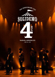 "SOLIDEMO 4th Anniversary Live ""for"