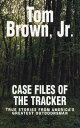 楽天ブックスで買える「Case Files of the Tracker: True Stories from America's Greatest Outdoorsman CASE FILES OF THE TRACKER [ Tom Brown ]」の画像です。価格は2,488円になります。