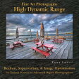 Fine Art Photography: High Dynamic Range: Realism, Superrealism, & Image Optimization for Serious No [ Tony Sweet ]