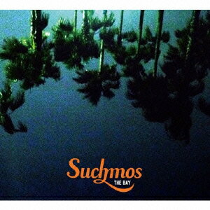 THE BAY [ Suchmos ]