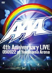 AAA 4th Anniversary LIVE 090922 at Yokohama Arena [ AAA ]