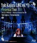 Yuki Kajiura LIVE vol.#11 elemental Tour 2014 2014.04.20@NHK Hall + Making of LIVE vol.#11【Blu-ray】 [ Yuki Kajiura/FictionJunction ]