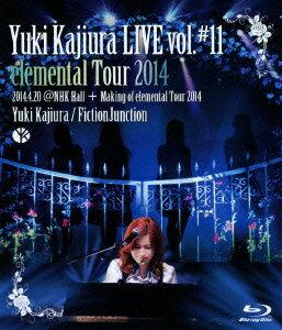 【楽天ブックスならいつでも送料無料】Yuki Kajiura LIVE vol.#11 elemental Tour 2014 2014.04...
