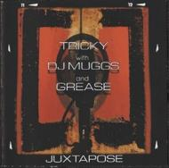 【輸入盤】Juxtapose [ Tricky / Dj Muggs / Grease ]