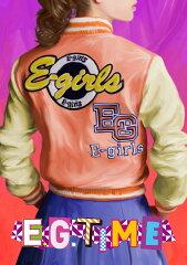 【送料無料】E.G. TIME (通常盤 CD+3DVD) [ E-girls ]