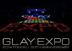 【楽天ブックスならいつでも送料無料】GLAY EXPO 2014 TOHOKU 20th Anniversary [DVD〜Special ...