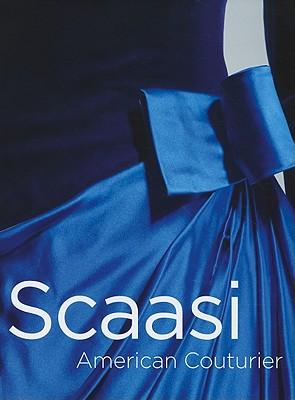 【送料無料】Arnold Scaasi: American Couturier [ Pamela Parmal ]