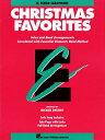 Essential Elements Christmas Favorites: BB Tenor Saxophone ESSENTIAL ELEMENTS XMAS FAVORI [ Michael Sweeney ]