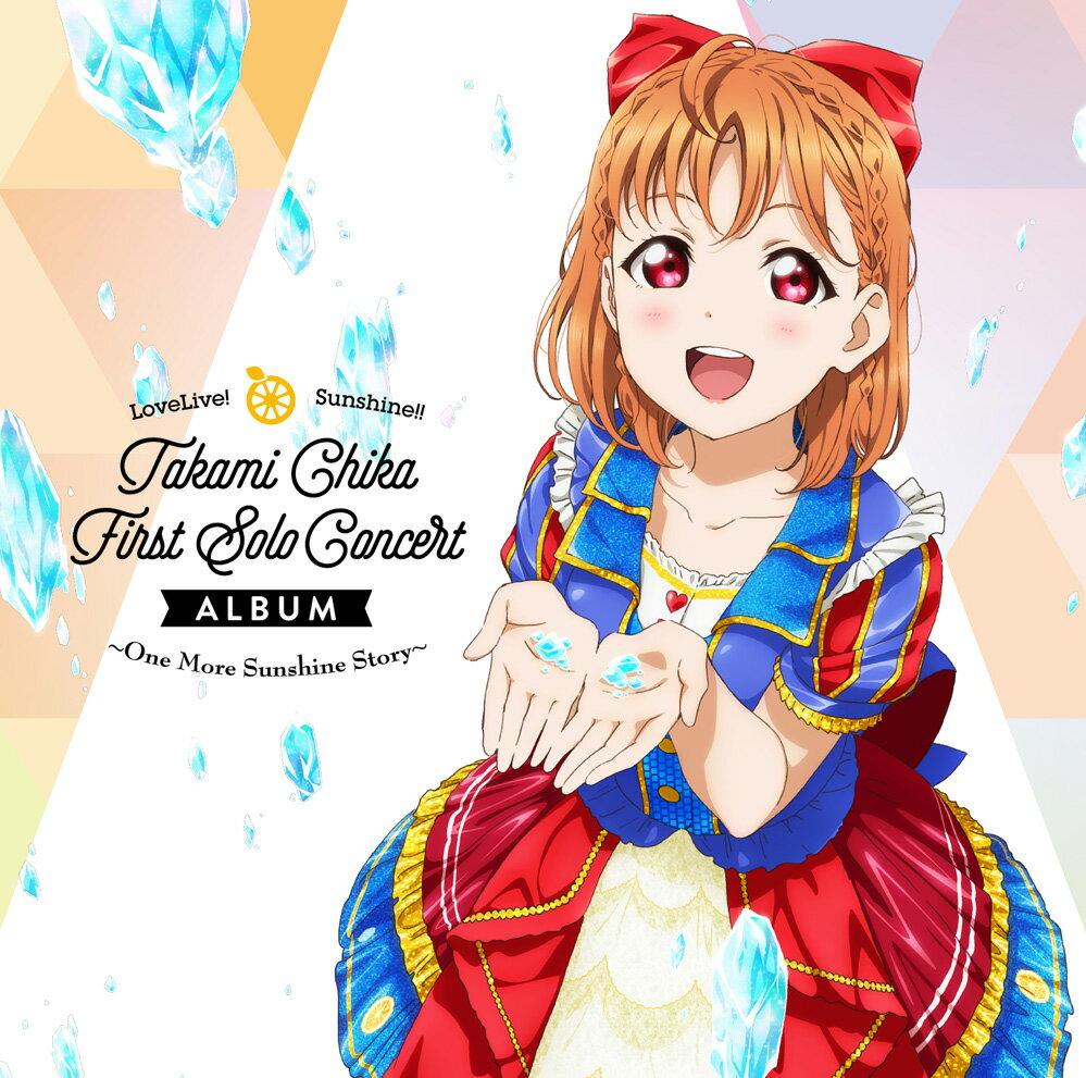 ゲームミュージック, その他 LoveLive! Sunshine!! Takami Chika First Solo Concert Album (CV.) from Aqours