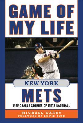 Game of My Life New York Mets: Memorable Stories of Mets Baseball画像
