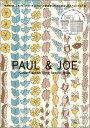 【送料無料】PAUL & JOE Ginza Flagship Shop Special Issue