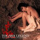 TOGAWA LEGEND SELF SELECT BEST & RARE 1979?2008…
