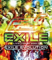 EXILE LIVE TOUR 2007 EXILE EVOLUTION【Blu-ray】