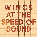 【輸入盤】Wings At The Speed Of Sound [ Paul Mccartney & Wings ]