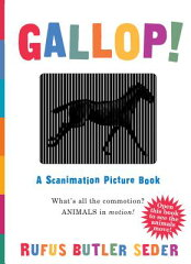 【送料無料】Gallop!: A Scanimation Picture Book [ Rufus Butler Seder ]