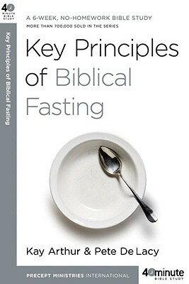 Key Principles of Biblical Fasting: A 6-Week, No-Homework Bible Study画像