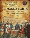 The Magna Carta: Cornerstone of the Constitution MAGNA CARTA (Documenting U.S. History) [ Roberta Baxter ]