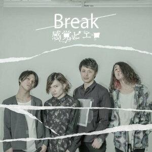 Break [ 感覚ピエロ ]
