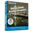 Pimsleur Portuguese (Brazilian) Quick & Simple Course - Level 1 Lessons 1-8 CD: Learn to Speak and U [ Pimsleur ]