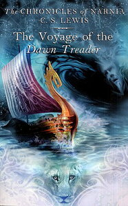 The Voyage of the Dawn Treader CHRONICLES NARNIA #05 VOYAGE O (Chronicles of Narnia) [ C. S. Lewis ]