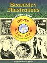BEARDSLEY ILLUSTRATIONS CD-ROM AND BOOK [ AUBREY BEARDSLEY ]