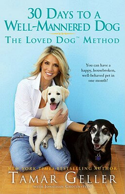 30 Days to a Well-Mannered Dog: The Loved Dog Method画像
