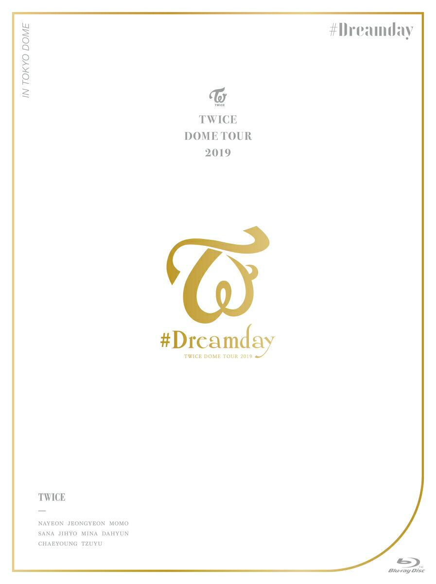 "TWICE DOME TOUR 2019 ""#Dreamday"" in TOKYO DOME(初回限定盤)【Blu-ray】"