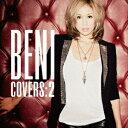 【送料無料】COVERS 2(初回限定CD+DVD) [ BENI ]