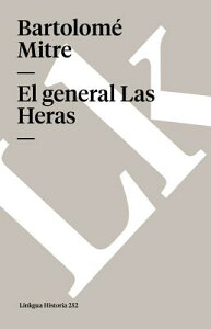General Las Heras SPA-GENERAL LAS HERAS (Memoria) [ Bartolome Mitre ]