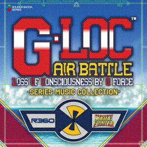 G-LOC AIR BATTLE -Series Music Collection-画像